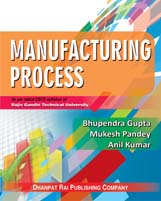 Mechanical Engineering + Manufacturing Process (RGTU) + Dhanpatrai Books